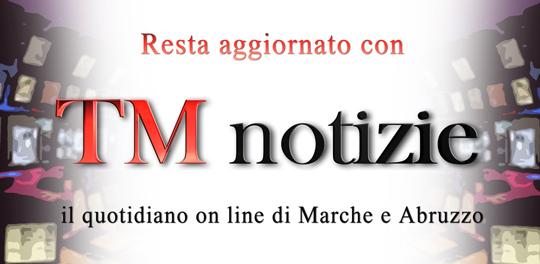 Notiziario Marche e Abruzzo